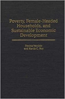 poverty dynamics of female headed households in The 'feminization of poverty': a reflection 20 years after beijing  female-headed households and the 'feminization of poverty.