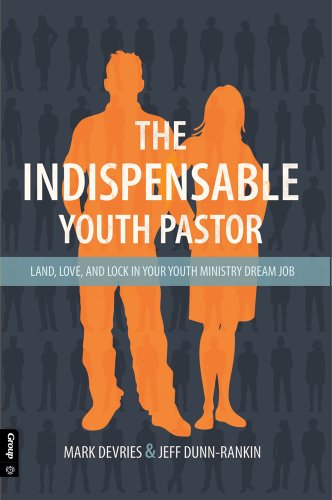 The Indispensable Youth Pastor: Land, Love and Lock in...