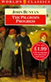 The Pilgrim's Progress (The World's Classics) (0192816071) by Bunyan, John