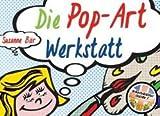 Die Pop-Art-Werkstatt