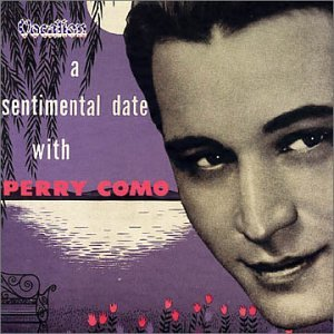 Perry Como - A Sentimental Date With Perry Como