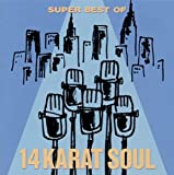Super Best Of 14 Karat Soul