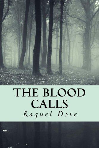 The Blood Calls (The Blood Saga Book 1)