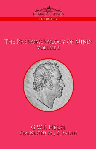 The Phenomenology of Mind by George Wilhelm Friedrich Hegel