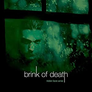 Brink of Death: Hidden Faces, Book 1 | [Brandilyn Collins]