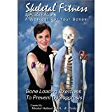 img - for Skeletal Fitness by Mirabai Holland Osteoporosis Prevention Bone Loading and Strength Training Exercises:A Workout For Bones and Bone Health for Boomers, Seniors, and Beginners (2010) MFA Mirabai Holland (Actor)Format: DVD book / textbook / text book