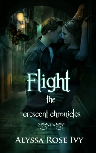 Flight (The Crescent Chronicles) by Alyssa Rose Ivy