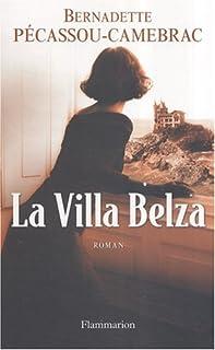 La Villa Belza, Pécassou-Camebrac, Bernadette