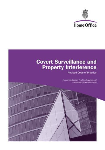Covert surveillance and property interference: revised code of practice
