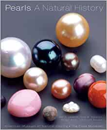Pearls: A Natural History: Neil H. Landman, Paula
