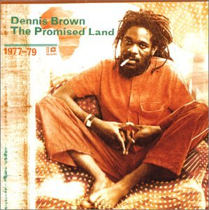 Dennis Brown - The Promised Land 1977-1979 - Zortam Music