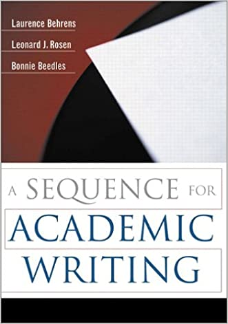 A Sequence for Academic Writing written by Laurence Behrens