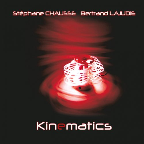 Stephane Chausse-And Bertrand Lajudie-Kinematics-2013-SNOOK Download