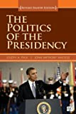 The Politics of the Presidency, Revised 8th Edition