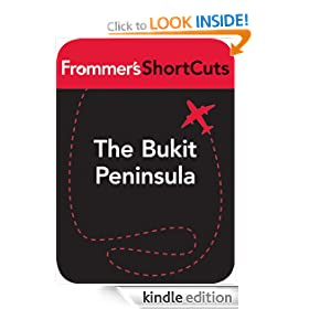 The Bukit Peninsula, Bali: Frommer's ShortCuts