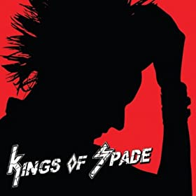 Kings of Spade [Explicit]