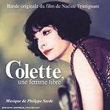 echange, troc Philippe Sarde - Colette, une femme libre (Bande originale du film)