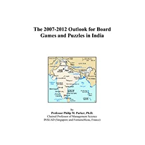 The 2007-2012 Outlook for Board Games and Puzzles in India