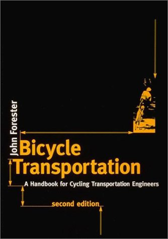 Bicycle Transportation, Second Edition: A Handbook For Cycling Transportation Engineers front-645962