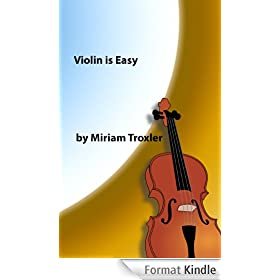 Violin is Easy (Music is Easy Book 1) (English Edition)