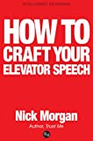 img - for How To Craft Your Elevator Speech book / textbook / text book
