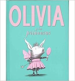 Olivia y las Princesas (Spanish) ] By Falconer, Ian ( Author