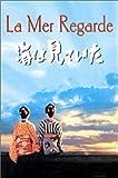 echange, troc La Mer regarde [VHS]