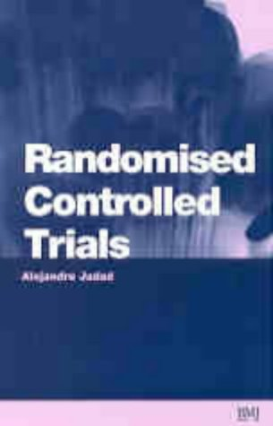 Randomised Controlled Trials: A User's Guide
