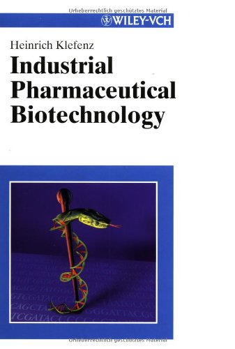 Industrial Pharmaceutical Biotechnology
