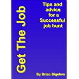 Get The Job ~ Brian Bigelow