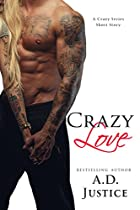 CRAZY LOVE: A CRAZY SERIES SHORT STORY (THE CRAZY SERIES)