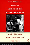 img - for Complete Guide to American Film Schools and Cinema and Television Course book / textbook / text book