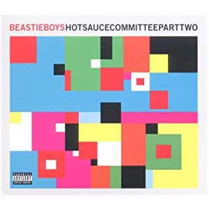 Hot Sauce Committee Part 2 Beastie Boys