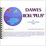 Dawes Roll Plus of the Cherokee Nation