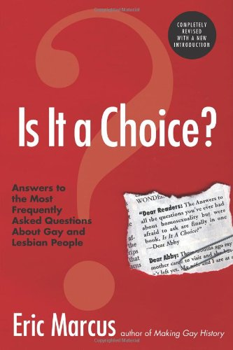 Is It a Choice? Answers to the Most Frequently Asked...