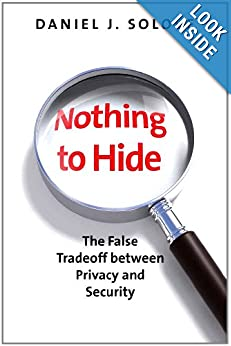 Daniel Solove . Nothing to Hide