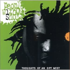 People Without Shoes - Thoughts of An Optimist (1995)