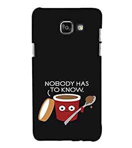 EPICCASE Nobody has to Know Mobile Back Case Cover For Samsung Galaxy A5 (Designer Case)