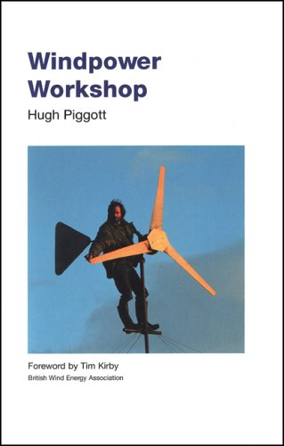 Windpower Workshop: Building Your Own Wind Turbine - Centre for Alternative Technology - 1898049270 - ISBN: 1898049270 - ISBN-13: 9781898049272