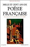 echange, troc Bernard Delvaille - Mille et cent ans de poésie française