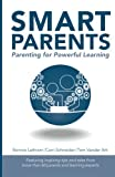 img - for Smart Parents: Parenting for Powerful Learning book / textbook / text book