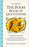 img - for The Pooh Book of Quotations (Winnie-the-Pooh) book / textbook / text book