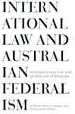 img - for International Law and Australian Federalism book / textbook / text book