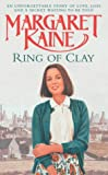 Margaret Kaine Ring of Clay