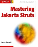 img - for Mastering Jakarta Struts (Java Open Source Library) 1st edition by Goodwill, James (2002) Paperback book / textbook / text book