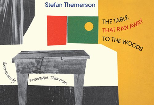 The Table That Ran Away to the Woods /Anglais