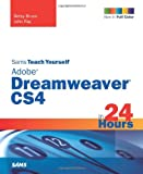 Betsy Bruce Sams Teach Yourself Adobe Dreamweaver CS4 in 24 Hours