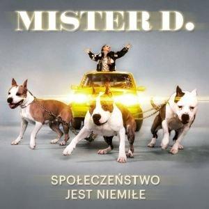 Mr. D - Spoleczenstwo Jest Niemile - Amazon.com Music