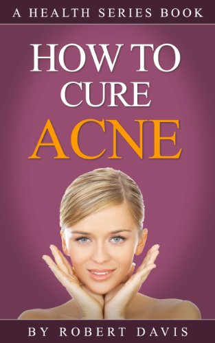 Acne: How To Cure Acne PDF