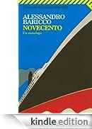 Novecento: Un monologo (Universale economica) [Edizione Kindle]
